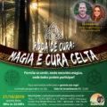 Roda de Cura: MAGIA E CURA CELTA